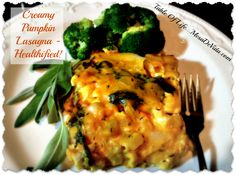 Great way to get your veggies! Creamy Pumpkin Lasagna Healthy Gluten Free Light Recipe