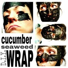 CUCUMBER SEAWEED WRAPS. Seaweed and cucumber juice D.I.Y. wraps!  Cucumber is naturally high in silica and other nutrients that help keep skin firm and glowing. Cucumber can also naturally help with eczema, inflammation, redness, and under eye circles. Seaweed is high in minerals and nutrients as well, also helping to improve skin tone, encourage new cell growth, fighting signs of aging and restoring moisture! #cucumber #seaweed #bodywraps #wrap #diy #facial #mask #skincare