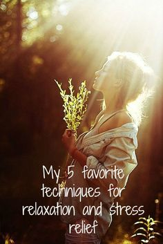 My 5 favorite techniques for relaxation and stress relief!  #relaxation #weekend #PsychologistDiary #psychology