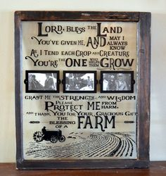 Farmer& Prayer on antique window with by WritingOnTheWindow Old Window Projects, Wood Projects That Sell, Picture Frame Crafts, Picture Frames, Picture Walls, Antique Quotes, Prayer Signs, Antique Windows, Framed Quotes