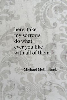 Tanka poem: here take-- by Michael McClintock.