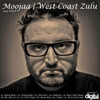 La Vida Viaje - West Coast Zulu LP - Moojaa  - Stripped Digital - OUT NOW ..! by moojaa on SoundCloud