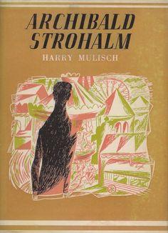 1952 Harry Mulisch - Archibald Strohalm