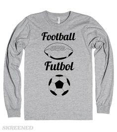 Football Futbol  Football, Futbol Sweater  Printed on Skreened Long Sleeve