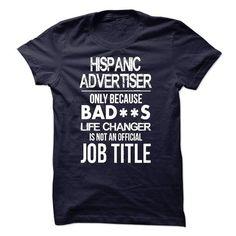 Hispanic Advertiser T-Shirt - #shirts for tv fanatics #cool shirt. SATISFACTION GUARANTEED => https://www.sunfrog.com/LifeStyle/Hispanic-Advertiser-T-Shirt-52505604-Guys.html?68278