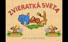 ZVÍŘÁTKA - SVĚT Dětské hry - Album uživatelky Gnome Wall ArtPřes 50 návodů na háčkování zdarma na завтра . Slovak Language, Homeschool, Safari, Activities, Wall Art, Education, Youtube, Blog, Bambi