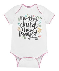 Look what I found on #zulily! White 'For This Child' Bodysuit - Infant by American Classics #zulilyfinds