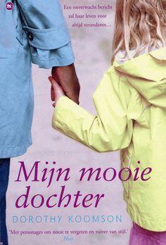 Tip van Boekenfans: Mijn mooie dochter - Een onverwacht bericht zal haar leven voor altijd veranderen.. - auteur: Koomson, D. | 8 reviews 5*