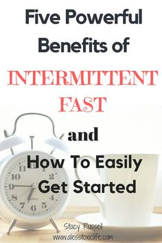 5 Powerful Benefits of Intermittent Fasting. It's so easy to get started.