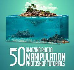 50 Amazing Photoshop Photo Manipulation Tutorials | Tutorials | Graphic Design…