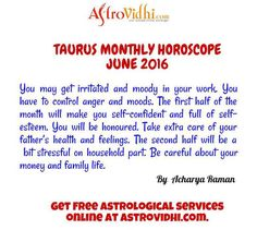 Taurus Monthly horoscope - Read Monthly Horoscope for Taurus to know about Taurus love, career & business life & relationship compatibility. You can also get Taurus Monthly Astrology prediction.