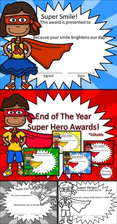 Super Kids deserve Super Hero Awards:) EDITABLE, Full Color, Gray Scale, & Easy on the ink (Black & White) included! $