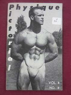 Physique Pictorial Magazine 2 Vol 8 1958 Vintage Gay Interest Art Bob Spartacus Ideal Male Body, Athletic Models, Pin Up, Gay, Le Male, Vintage Magazines, Male Physique, Muscle Men, Vintage Men