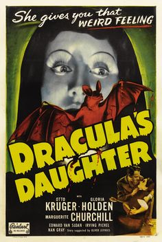 "Promotional Poster For Horror Movie ""Dracula's Daughter"""