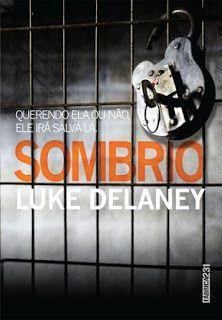 http://www.lerparadivertir.com/2016/04/sombrio-luke-delaney.html