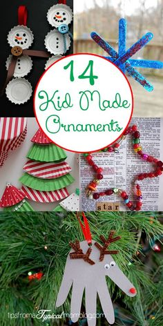 "14 Kid Made Ornaments. <a class=""pintag"" href=""/explore/Christmas/"" title=""#Christmas explore Pinterest"">#Christmas</a> <a class=""pintag"" href=""/explore/Crafts/"" title=""#Crafts explore Pinterest"">#Crafts</a> <a class=""pintag"" href=""/explore/Kids/"" title=""#Kids explore Pinterest"">#Kids</a>"