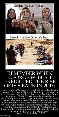 politics Remember when George W. Bush predicted the rise of ISIS back in Presidential History, From Where I Stand, State Of The Union, Conservative News, Truth Hurts, Atheism, Political News, Current Events, Thought Provoking