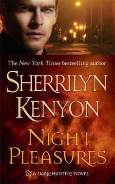 Monlatable Book Reviews: Night Pleasures (Dark-Hunter Novels Book 1) by Sherrilyn Kenyon Review