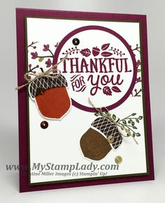 Getting ready for fall stamping with the Thankful Forest Friends and Acorny Thank You from Stampin' Up! I love to be able to pull out the purple. www.mystamplady.com