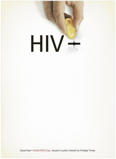 "Khaleej Times Ad - A condom erasing a plus sign from ""HIV +"" to make it a "" -- "" ; Hiv Dating Sites, Aids Poster, Don Du Sang, Aids Awareness, Dark Art Illustrations, World Aids Day, Medical Design, Vintage Poster, Best Ads"