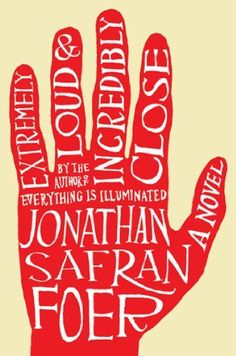 Extremely Loud and Incredibly Close: A Novel by Jonathan Safran Foer, http://www.amazon.com/dp/B003K16PXC/ref=cm_sw_r_pi_dp_2uWoub1YY1M2B