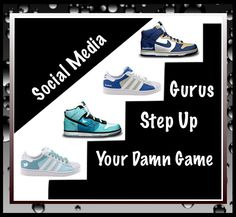 http://anisesmithmarketing.com/2012/02/18/step-up-your-game-gurus-are-you-rocking-the-world-of-socialmedia-clients-or-not/ : Social Media Gurus Step Up Your Damn Game