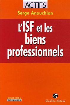 L'ISF et les biens professionnels - Serge Anouchian