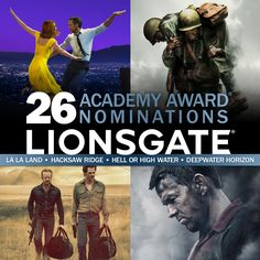 Lionsgate receives 26 Academy Award nominations, including three Best Picture Nominees - La La Land, Hacksaw Ridge, and Hell or High Water! Best Picture Nominees, Hacksaw Ridge, Deepwater Horizon, Lone Survivor, Gina Rodriguez, John Malkovich, Andrew Garfield, Stop Talking, His Travel