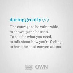 Daring greatly (v.)