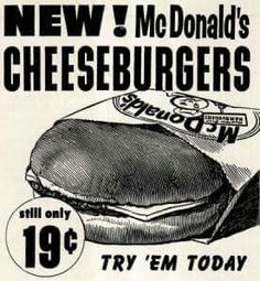 I remember when I could get a cheeseburger, fries and a chocolate shake for McDonald's vintage ads