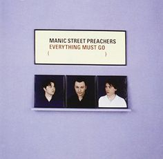 Everything Must Go: Manic Street Preachers