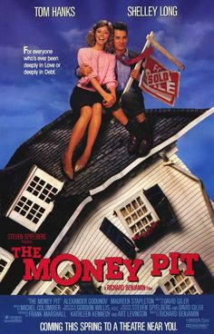 The Money Pit (1986) Two-time Oscar winner Tom Hanks stars with Shelley Long in this devastatingly hilarious comedy romp from executive producer Steven Spielberg. Evicted from their Manhattan apartmen