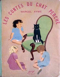 Marcel Aymé – Les Contes du chat perché, illustrations de Nathalie Parain (1897-1958) (1949)