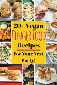 20+ Vegan Finger Food Recipes for your next party! | VeganFamilyRecipes.com | #appetizer #healthy #snacks