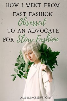 How I became and advocate for slow fashion - A little Rose Dust Vegan Fashion, Fast Fashion, Slow Fashion, Fashion Fashion, Fashion Women, Ethical Fashion Brands, Ethical Clothing, Fashion Bloggers, Sustainable Clothing