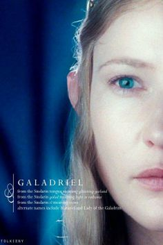 "Galadriel: I thought it was ""Lady of Light"", calad+iel, but this looks like it works too."