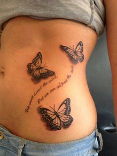 """Flying butterfly on her side tattoo """"We can't direct the wind, but we can adjust the sails"""""""