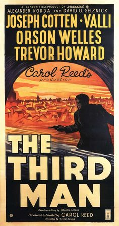 The Third Man is a 1949 British film noir, directed by Carol Reed and starring Joseph Cotten, Alida Valli, Orson Welles, and Trevor Howard. It is considered one Best Movie Posters, Classic Movie Posters, Movie Poster Art, Classic Films, Films Cinema, Cinema Posters, Film Posters, Graphic Posters, Travel Posters
