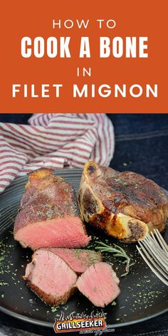 Learn how to cook a bone in filet mignon and check out the best grilled filet mignon recipes and steak recipes now! #grillingtips #grillingrecipes #filetmignon #filetmignonrecipes #steakrecipes Grilling Tips, Grilling Recipes, Good Steak Recipes, Grilling The Perfect Steak, Omaha Steaks, Tenderloin Steak, Best Steak, How To Cook Steak, Filets