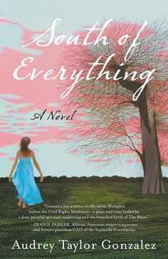 Unusual Historicals: Author Interview & Book Giveaway: Audrey Taylor Gonzalez on SOUTH OF EVERYTHING