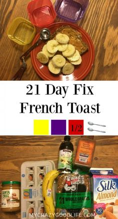 This 21 Day Fix French toast is my new favorite meal! 1Y, 1P, 1/2R, and 2 tsp. It's perfection!