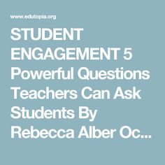 """STUDENT ENGAGEMENT 5 Powerful Questions Teachers Can Ask Students By Rebecca Alber October 31, 2013 14.9K SHARES95 COMMENTSREAD LATER BOOKMARK My first year teaching, a literacy coach came to observe my classroom. After the students left, she commented on how I asked the whole class a question, would wait just a few seconds, and then answer it myself. """"It's cute,"""" she added. Um, I don't think she thought it was so cute. I think she was treading lightly on the ever-so shaky ego of a…"""