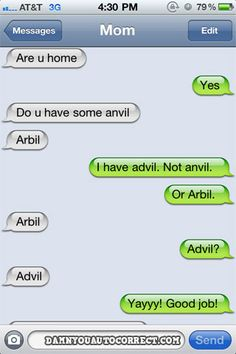 Autocorrect fail - Advil - http://jokideo.com/autocorrect-fail-advil/
