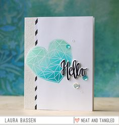 Neat & Tangled Heart of Gold & Painted Hello card (Laura Bassen)