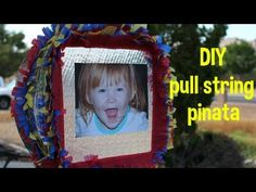 Easy DIY pull string pinata - step by step instructions - great for toddlers! She even includes pinata filling ideas!