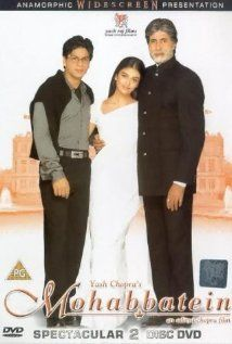 Mohabbatein - Is there a movie with SRK in it that I don't like?