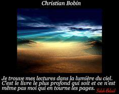 La Pensée Du Jour: Je trouve mes lectures dans la lumière du ciel...(...