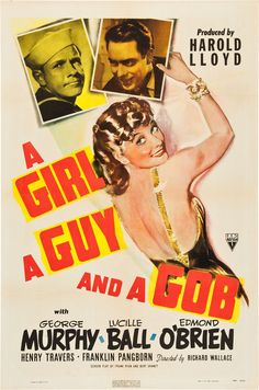 A Girl, A Guy and A Gob (1941) George Murphy, Lucille Ball, Edmond O'Brien