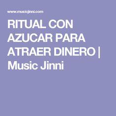 RITUAL CON AZUCAR PARA ATRAER DINERO | Music Jinni