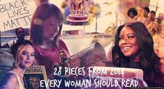 28 pieces from 2014 every woman should read!